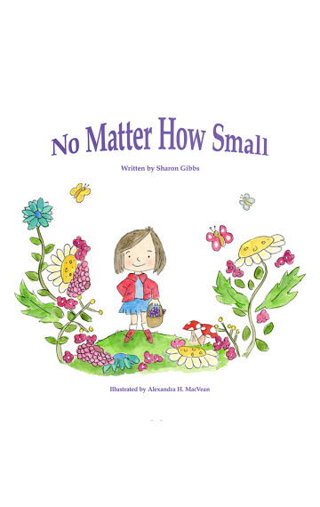 No Matter How Small by Sharon Gibbs and Alexandra H. MacVean